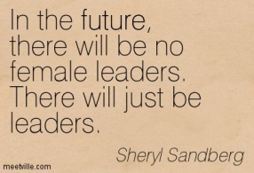quotation-sheryl-sandberg-future-leadership-meetville-quotes-172816